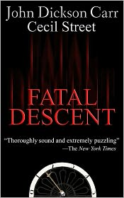 Cecil Street John Dickson Carr - Fatal Descent