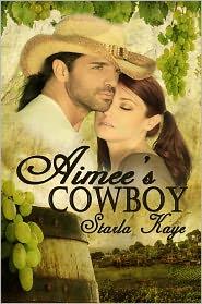 Starla Kaye - Aimee's Cowboy