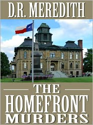 D.R. Meredith - The Homefront Murders