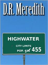 D.R. Meredith - Highwater