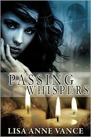 Lisa Anne Vance - Passing Whispers