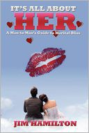It's All About Her by Jim Hamilton: Book Cover