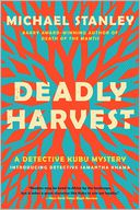 Deadly Harvest (Detective Kubu Series #4)