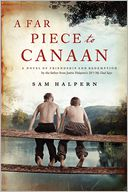 A Far Piece to Canaan