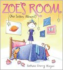 Zoe's Room (No Sisters Allowed) by Bethanie Murguia: Book Cover