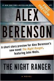 Alex Berenson - The Kidnapping Free Short Story Preview: A short story preview for Alex Berenson?s new novel The Night Ranger, featuringJohn Wel