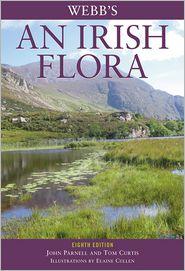 John Parnell, Tom Curtis  Elaine Cullen - Webb's An Irish Flora