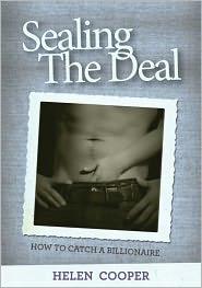 Helen Cooper - Sealing The Deal (How To Catch A Billionaire) Book 3