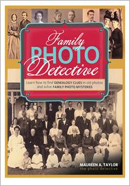 Maureen A. Taylor - Family Photo Detective
