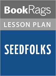BookRags - Seedfolks Lesson Plans