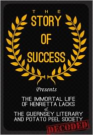 Tommy Brite - The Immortal Life of Henrietta Lacks & The Guernsey Literary and Potato Peel Society-The Story of Success: Decoded(Lessons for I