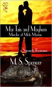 M. S. Spencer - Mai Tais and Mayhem