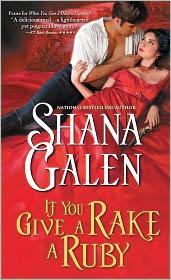 Shana Galen - If You Give a Rake a Ruby