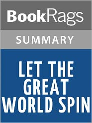 BookRags - Let the Great World Spin by Colum McCann l Summary & Study Guide
