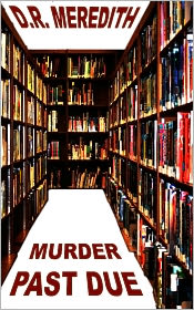 D.R. Meredith - Murder Past Due
