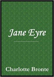Charlotte Brontë - Jane Eyre by Charlotte Bronte