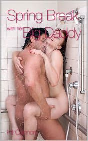 Kit Connors - Spring Break with Her Big Daddy (Pseudo Incest Father Daughter Erotic Romance)