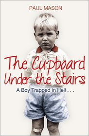 Paul Mason - The Cupboard Under the Stairs
