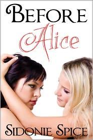 Sidonie Spice - Before Alice (Brazen Babysitters, #4)