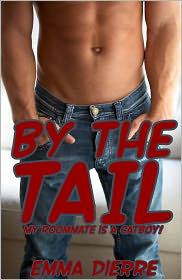 Emma Dierre - By the Tail (Gay Monster Erotica)