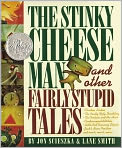Book Cover Image. Title: The Stinky Cheese Man and Other Fairly Stupid Tales, Author: by Jon Scieszka