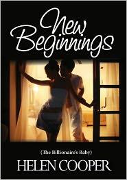 Helen Cooper - New Beginning's (The Billionaire's Baby)