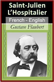 Flaubert, Gustave - La Légende De Saint-Julien L'Hospitalier