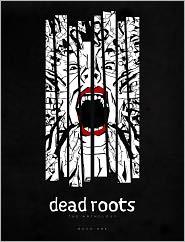 Paul Alexander, Jack Davies, Joe Ward, Gavin Mitchell, George Zapata, Roy Huteson Stewart, Conor Boyle, Tim Clague, Mike Garley - Dead Roots (NOOK Comics with Zoom View)