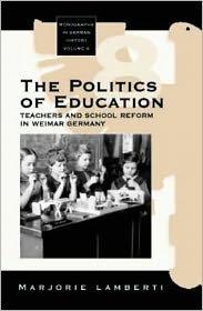 Politics of Education: Teachers and Sch...