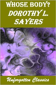Dorothy L. Sayers - Whose Body? by Dorothy Sayers