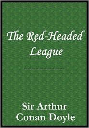 Arthur Conan Doyle - The Adventure of the Red-Headed League [short story]