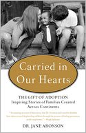 Carried in Our Hearts by Jane Aronson: Book Cover
