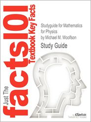 Studyguide for Mathematics for Physics by Woolfson, Michael