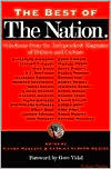 Buy government magazine - The Best of The Nation: Selections from the Independent Magazine of Politics and Culture