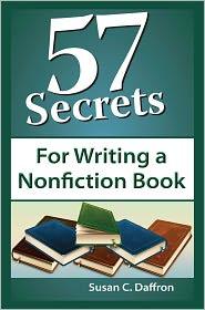 Susan C. Daffron - 57 Secrets for Writing a Nonfiction Book