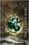 Book Cover Image. Title: The Demon King (Seven Realms Series #1), Author: by Cinda Williams Chima