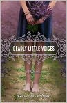 Book Cover Image. Title: Deadly Little Voices (Touch Series #4), Author: by Laurie Faria Stolarz