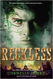 Cornelia Funke - Reckless (Reckless Series #1)(Sneak Preview)