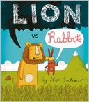 Lion vs. Rabbit by Alex Latimer: Book Cover