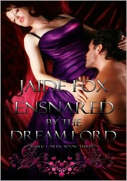 Jaide Fox - Ensnared by the Dream Lord