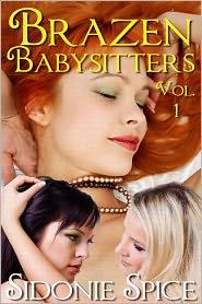 Sidonie Spice - Brazen Babysitters Collection, Volume 1