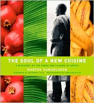 soul of a new cuisine: a discovery of the foods and flavors of africa