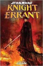 John Jackson Miller - Star Wars: Knight Errant Volume 3—Escape