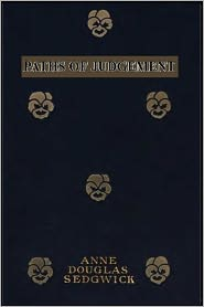 Created by Modern Press Anne Douglas Sedgwick - Paths of Judegement