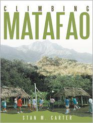 Stan M. Carter - Climbing Matafao