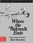 Book Cover Image. Title: Where the Sidewalk Ends 30th Anniversary Edition:  Poems and Drawings, Author: by Shel Silverstein