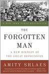 Book Cover Image. Title: The Forgotten Man:  A New History of the Great Depression, Author: by Amity Shlaes