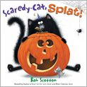 Book Cover Image. Title: Scaredy-Cat, Splat!, Author: by Rob Scotton,�Rob Scotton
