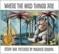 Book Cover Image. Title: Where the Wild Things Are, Author: by Maurice Sendak