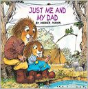 Just Me and My Dad (Little Critter Series) by Mercer Mayer: Book Cover